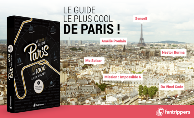 Projet Fantrippers Guide Paris